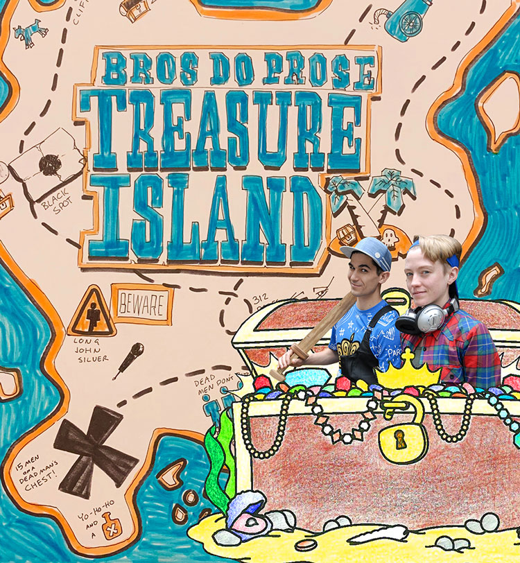 Bros Do Prose Treasure Island